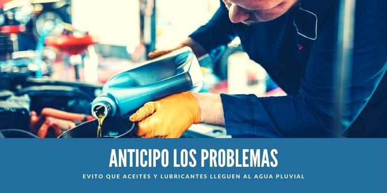 Anticipo los problemas | Evito que aceites y lubricantes lleguen al agua pluvial